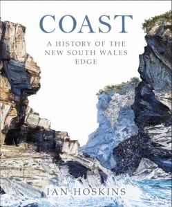 Coast-A-History-of-the-New-South-Wales-Edge-by-Ian-Hoskins-610x734